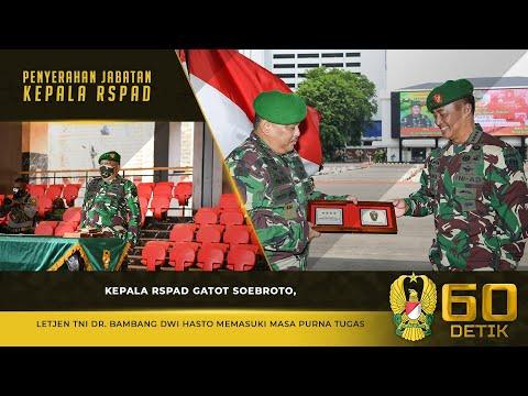 Penyerahan Jabatan Kepala RSPAD Gatot Soebroto