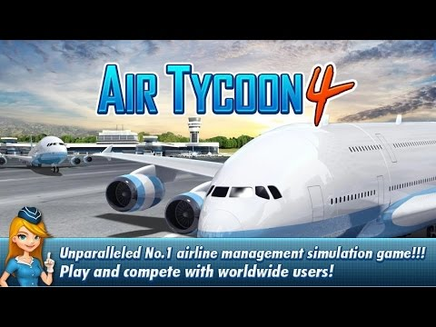 Air Tycoon 4 - Android Gameplay HD