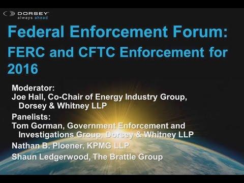 Webinar Playback: Panel II - Current Developments in Energy and Commodities Regulatory Enforcement