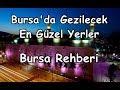 Bursa Da Gezilecek En Güzel Yerler L Bursa Gezi Rehberi mp3