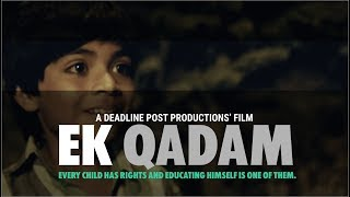 Ek Qadam II YES Foundation ||Short Film 2015 || Education & Child Rights