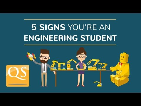 5 Signs You're An Engineering Student