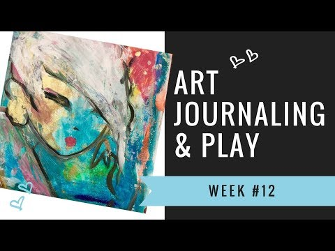 Art Journaling Play – Acrylic Paint and Pastel