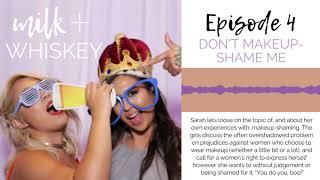S1EP4 | DON'T MAKEUP-SHAME ME // You Do You + Sarah Tests Jill's Beauty IQ