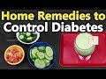 Control Diabetes Naturally    Home Remedies To Control Sugar levels