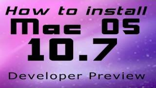 How to Install Mac OS X Lion 10.7 [Developer Preview] (FREE)
