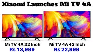 Xiaomi Launches Mi TV 4A Series in India With 32-Inch and 43-Inch Models | Price, Specifications.