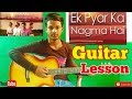 Ek Pyaar Ka Nagma |Sanam|-Easy Guitar Chords/Lessons/Tutorial/Guitar Cover..By-Merajul