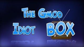 The GMod Idiot Box Episode 13 RUS