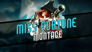 Miss Fortune Montage | Miss Fortune Plays Compilation