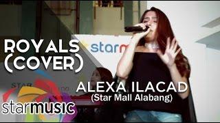 Alexa Ilacad Royals cover Album Launch.mp3