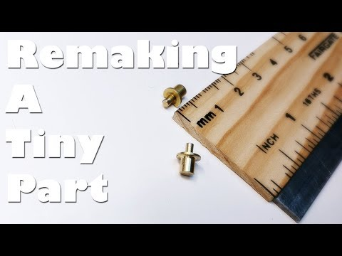 (Re)making Tiny Brass Parts on the Mini Metal Lathe