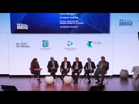 The BRIDGE Israel   Australia Investment Summit  Closing Panel Israel Australia Scaling Up the Relat