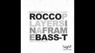 Rocco & Bass-T - Players in a Frame (In Frame Edit)
