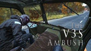 The V3S Ambush - DayZ Standalone 0.62