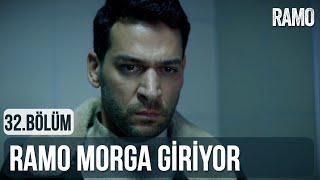 Ramo Morga Giriyor | Ramo 32.Bölüm