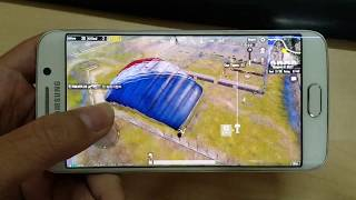 Test Game PUBG Mobile on Samsung Galaxy S6 Edge