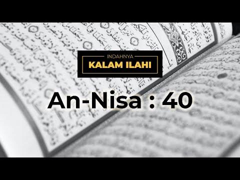 Indahnya Kalam Ilahi Ep. 11 : An- Nisa ayat 40