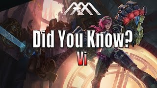 Vi - Did You Know? - Ep #86 - League of Legends