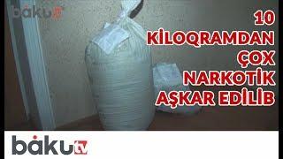 Ağcabədi sakininin evindən 10 kiloqramdan çox narkotik aşkar edilərək götürülüb