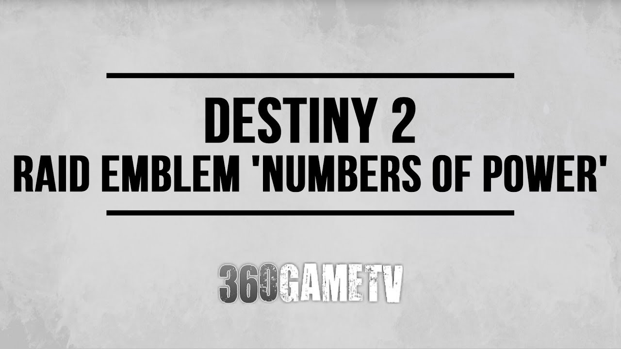 Destiny 2 How to get Raid Emblem 'Numbers of Power' Emblem - Third Wish  Code - Wish Wall Guide