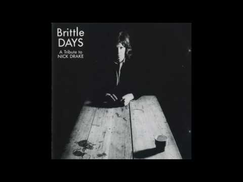 Martyn Bates - Know - Brittle Days - A Tribute To Nick Drake