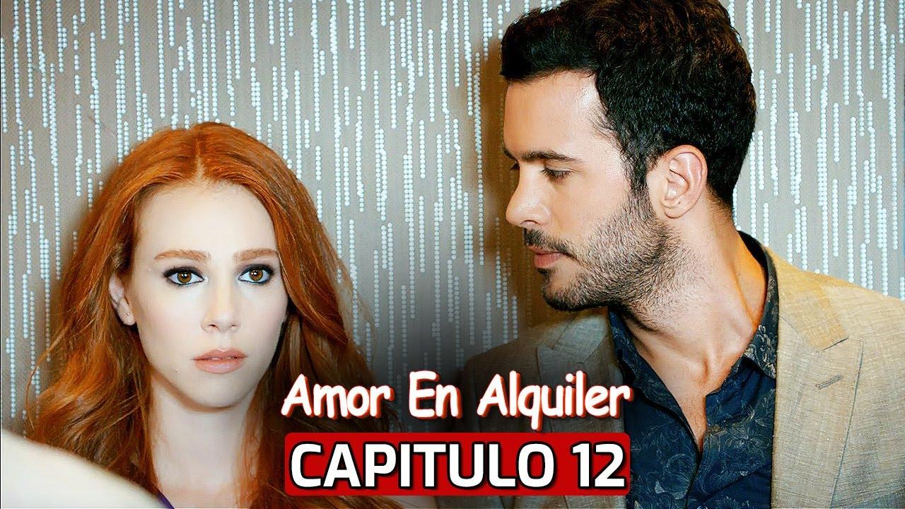 Te Alquilo Mi Amor Capitulo 12 Youtube