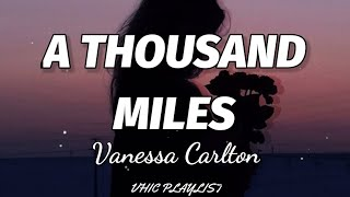 Download Vanessa Carlton - A Thousand Miles (Lyrics)🎶