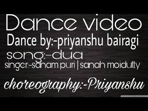 Jo bheji thi dua | ft.sanam puri and sanah moidutty | dance by:-priyanshu bairagi