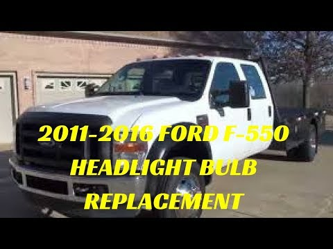 2011-2016 FORD F-550 SUPERDUTY HEADLIGHT BULB REPLACEMENT