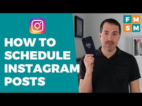How To Schedule Instagram Posts 2018
