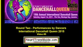 International Dancehall Queen 2015 – Round Two Performances - Video #5