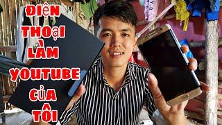 Sang vlog Mua Điện Thoại Mới | Làm Youtube Từ Điện Thoại Có Được Không