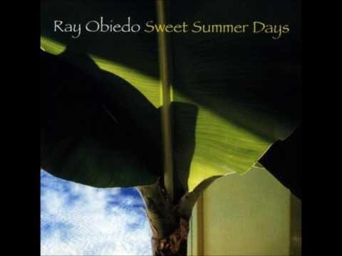 Ray Obiedo - Sweet Summer Days (feat. Peabo Bryson) (HD)