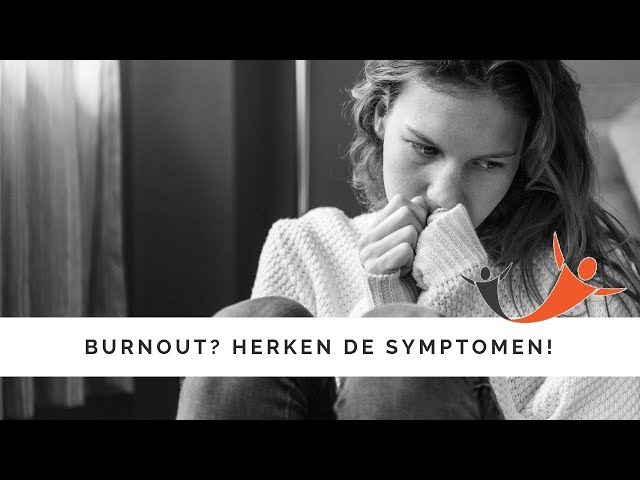 Burnout, ja of nee? Herken de symptomen!
