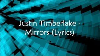 Justin Timberlake - Mirrors (Lyrics) (Extended Version)