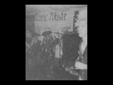 Toxic Waste - Traditionally Yours/Burn Your Flags/A Song for Britain