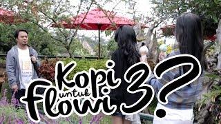 Behind The Scene - Kopi Untuk Flowi 2