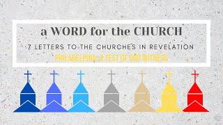 28/03/21 'A Word for the Church: Philadelphia' Revelation 3: 7-13