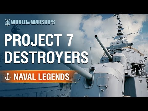 [World of Warships] Naval Legends: Project 7 Destroyers
