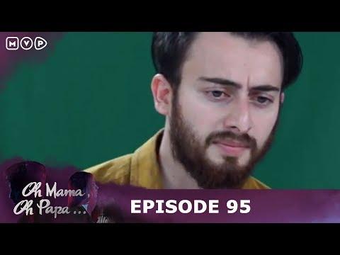 Ku Relakan Kekasihku Demi Putriku - Oh Mama Oh Papa Episode 95