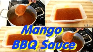 Mango Bbq Sauce L The Best Bbq Mango Sauce | Recipes By Chef Ricardo