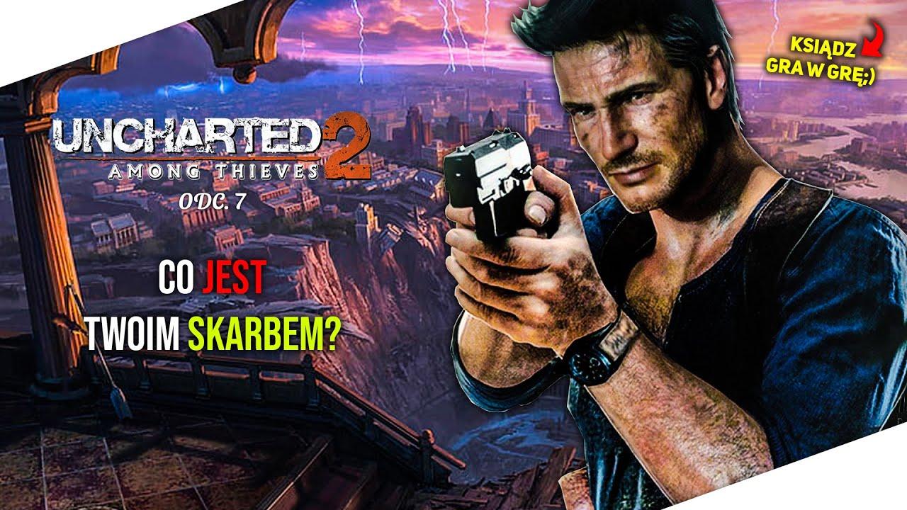 Ksiądz gra w grę: Uncharted 2 [07] Co jest Twoim skarbem?