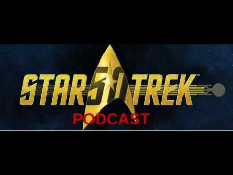 Star Trek 50th Anniversary Part 3