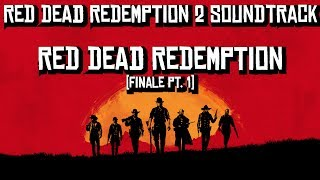 Red Dead Redemption/Finale | Red Dead Redemption 2 Soundtrack
