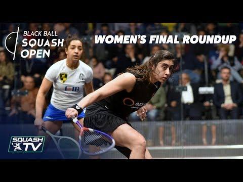 Squash: El Welily v El Sherbini - Women's Black Ball Open 2019 - Final Roundup