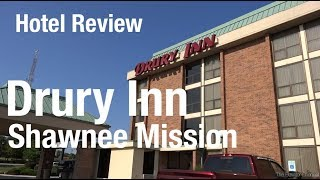 Hotel Review - Drury Inn Kansas City Shawnee Mission