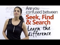 Difference Between Seek Search And Find Free English Lesson Improve Your English mp3