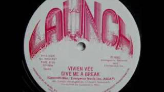Vee Vivien - Give Me A Break 1979