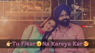 Fikar Whatsapp Status || Rahat Fateh Ali Khan Neha Kakkar || New WhatsApp Status || New Punjabi Song